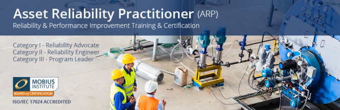 Mobius Institute Launches Asset Reliability Practitioner (ARP) Category I-III Training and Accredited Certification Worldwide