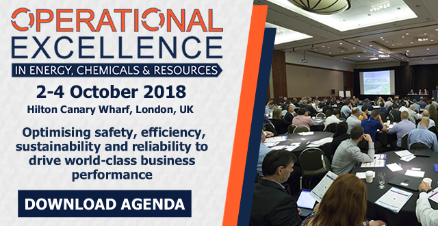 2018 Operational Excellence in Energy, Chemicals & Resources Summit: 2–4 October | London, UK